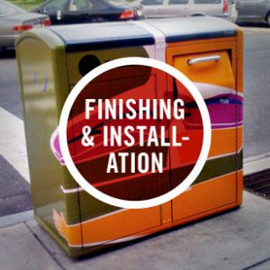 Finishing & Installation